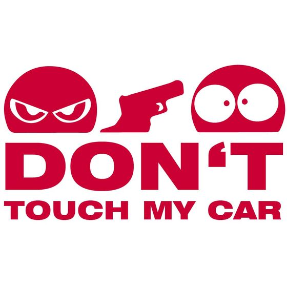 Dont Touch My Car Autoaufkleber rot