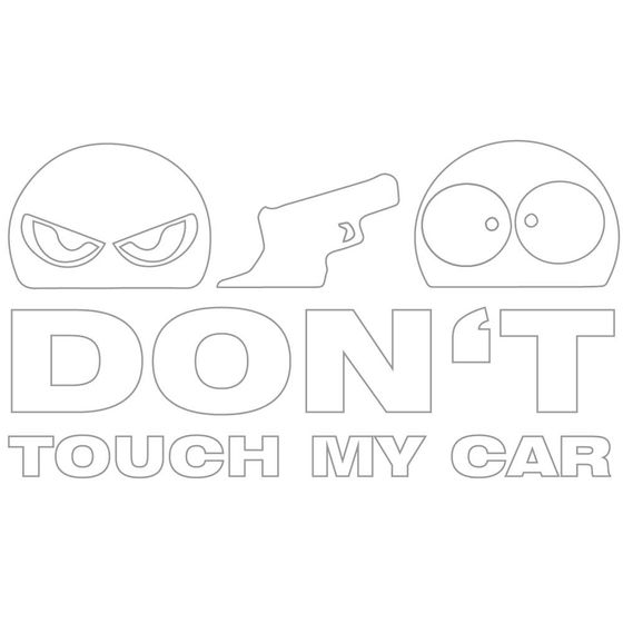 Dont Touch My Car Autoaufkleber weiß