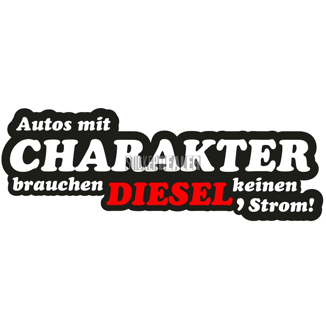 Aufkleber Autos Mit Charakter Diesel