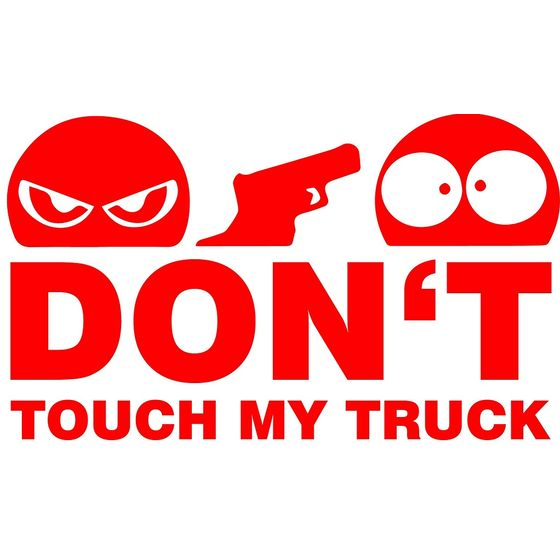 Dont Touch My Truck Aufkleber rot